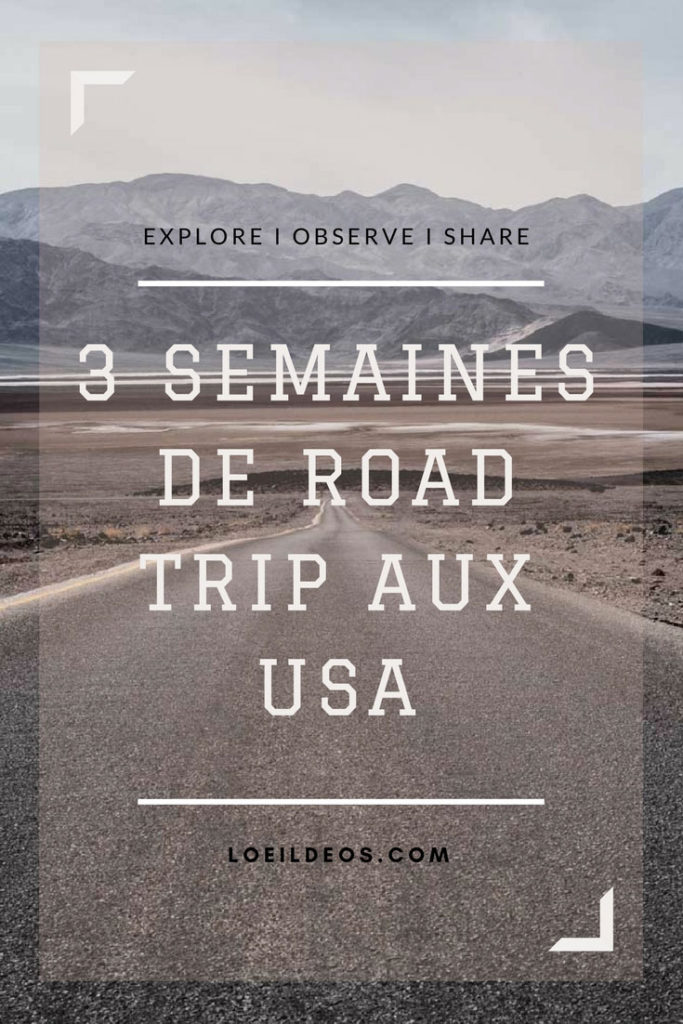 itineraire 3 semaines road trip usa